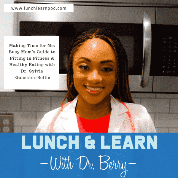 guide for busy moms, fitness, dr. sylvia bollie,lunch and learn, busy moms guide to fitness, fitting in fitness