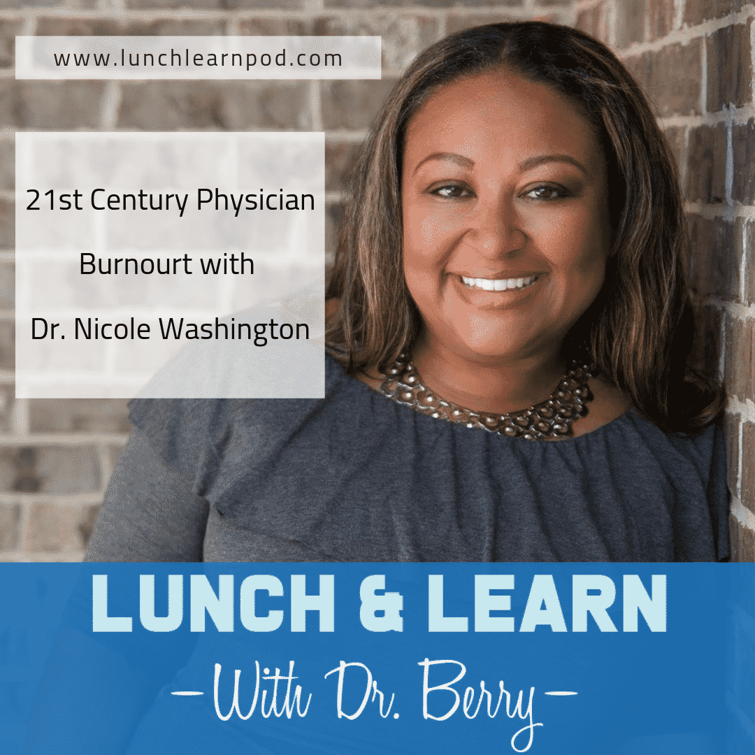 physician burnout, nicole washington, lunch and learn