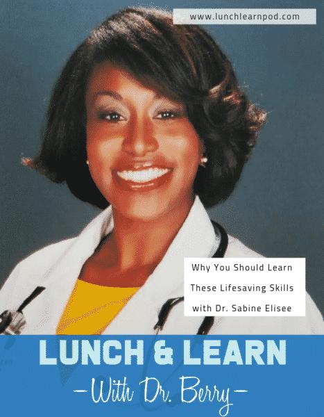 lifesaving skills,dr sabine elisee, cardiac arrest, lunch and learn