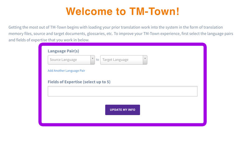 TM-Town Select Chosen Language Pairs and Fields of Expertise (Your Work View)