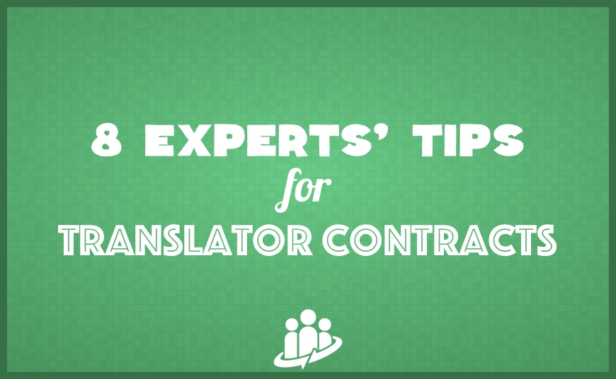 8 Experts Share Their Best Tips On Translator Contracts