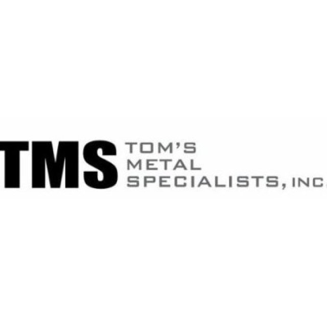 Tom's Metal Specialists, Inc.