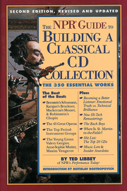 The NPR Guide to Building a Classical CD Collection - cover