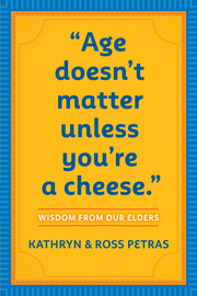 """""""Age Doesn't Matter Unless You're a Cheese"""" - cover"""