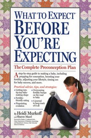 What to Expect Before You're Expecting - cover