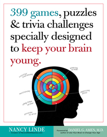 399 Games, Puzzles & Trivia Challenges Specially Designed to Keep Your Brain Young.  - cover