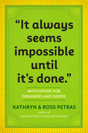 """""""It Always Seems Impossible Until It's Done."""" - cover"""
