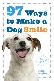 97 Ways to Make a Dog Smile - cover