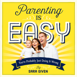 Parenting Is Easy - cover