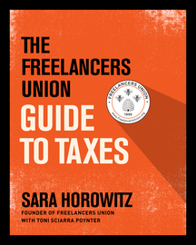 The Freelancers Union Guide to Taxes - cover