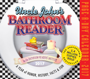 Uncle John's Bathroom Reader Page-A-Day Calendar 2017 - cover