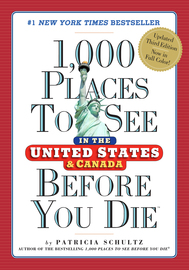 1,000 Places to See in the United States and Canada Before You Die - cover
