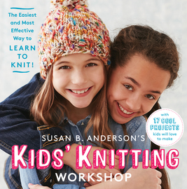 Susan B. Anderson's Kids' Knitting Workshop - cover