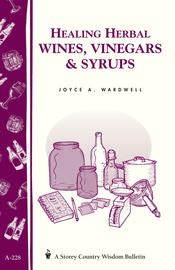 Healing Herbal Wines, Vinegars & Syrups - cover