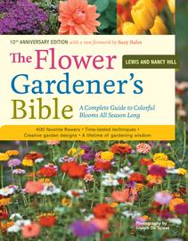 The Flower Gardener's Bible - cover