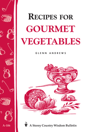 Recipes for Gourmet Vegetables - cover