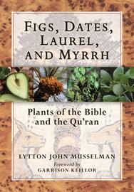 Figs, Dates, Laurel, and Myrrh - cover