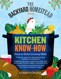The Backyard Homestead Book of Kitchen Know-How - cover