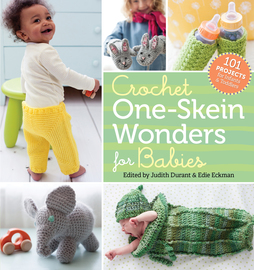 Crochet One-Skein Wonders® for Babies - cover