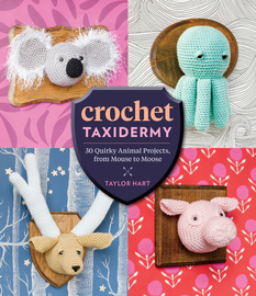 Crochet Taxidermy - cover