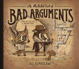 An Illustrated Book of Bad Arguments - cover