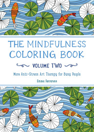 The Mindfulness Coloring Book Volume Two The Experiment