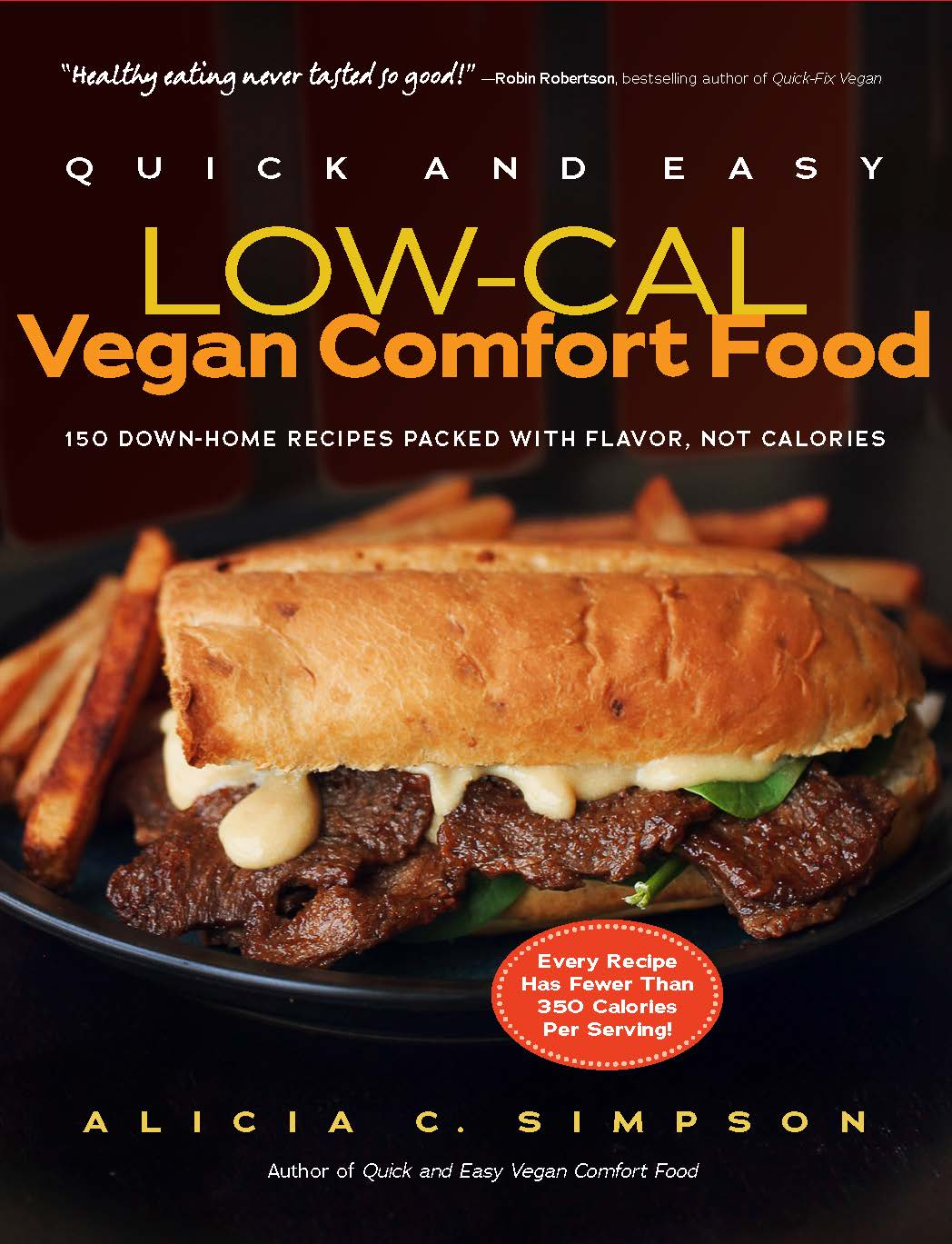 Quick and easy low cal vegan comfort food the experiment download hi res cover forumfinder Gallery