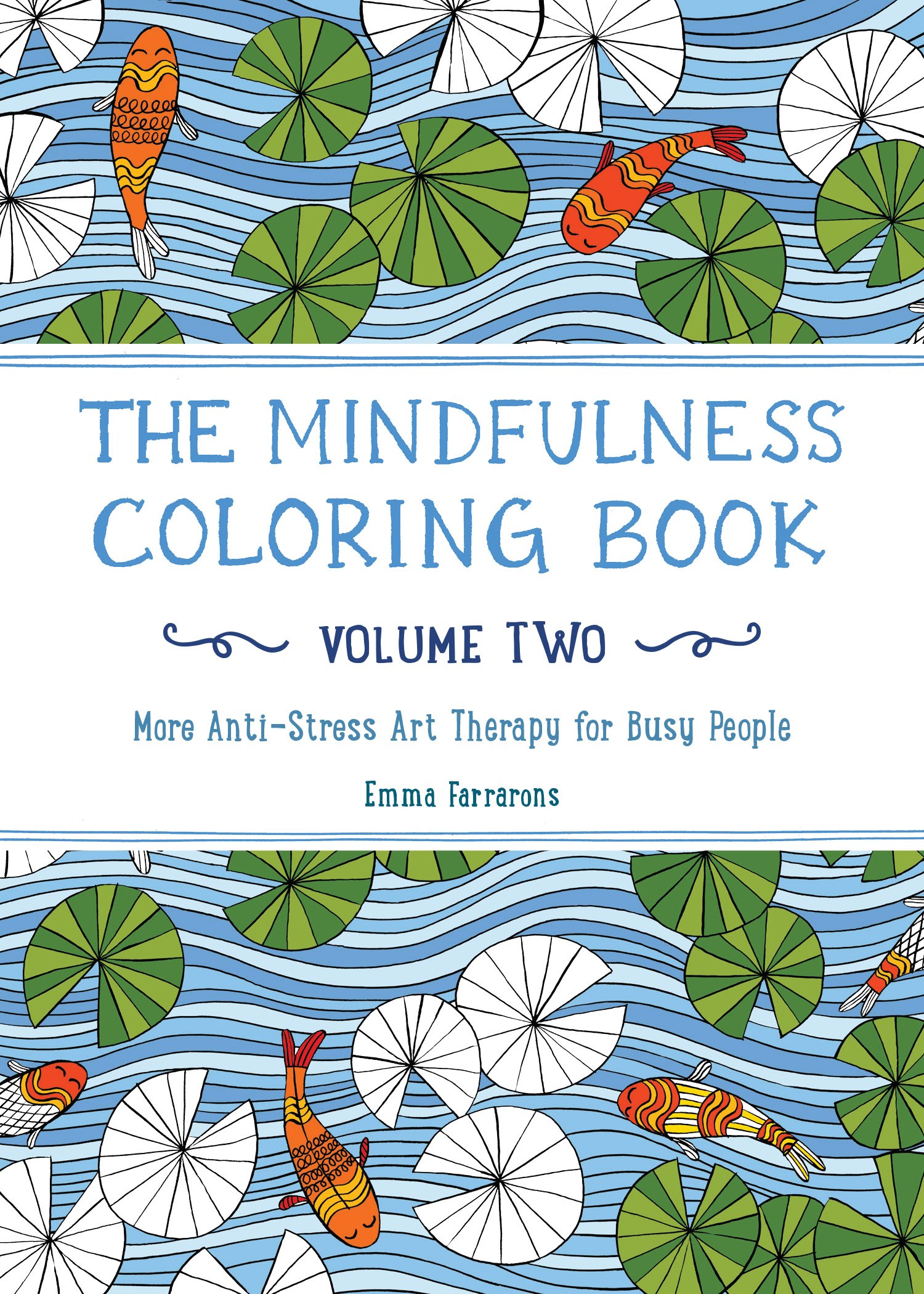 The Mindfulness Coloring Book Review : The Mindfulness Coloring Book Volume Two The Experiment