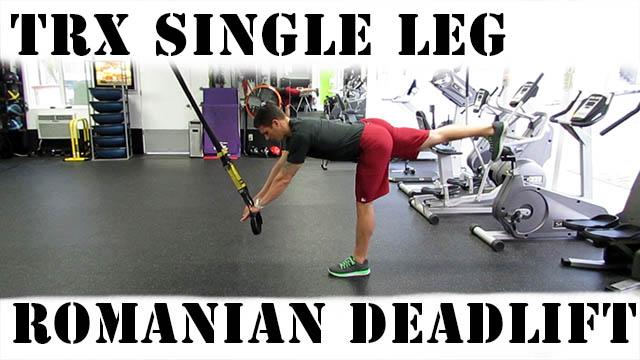 Workoutaholic Trx Single Leg Romanian Deadlift