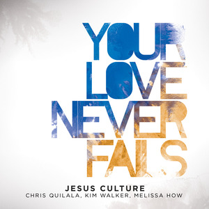 Your love never fails web