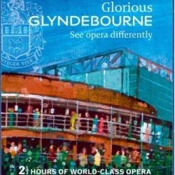 Glorious Glyndebourne from Opus Arte on  Blu-Ray and DVD