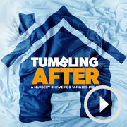 My EdFringe show in 60 seconds: Tumbling After