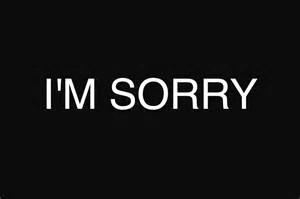 Dear Mr. Butcher, I'm sorry