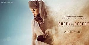 Film Review  Queen of the Desert