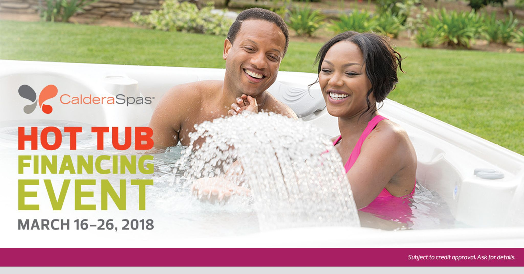 Caldera's Hot Tub Financing Event