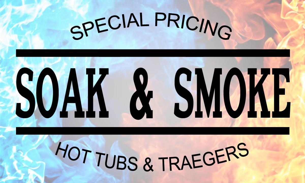 SOAK 'N SMOKE SALES EVENT!
