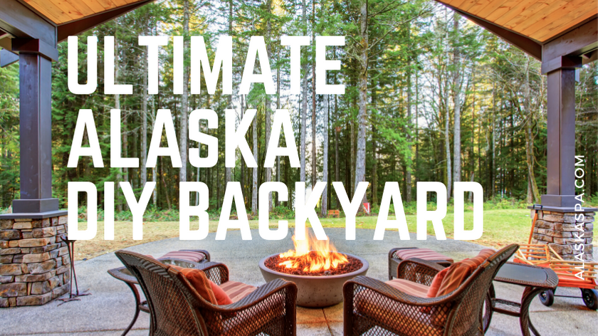 Your Guide to the Ultimate DIY Alaska Backyard