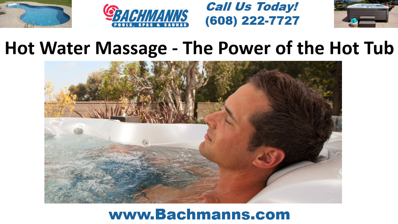 Hot Water Massage, The Power of Hydrotherapy – Used Spas Fitchburg