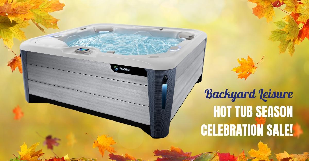 🍁 Don't Miss The Hot Tub Season Celebration Sale!!!