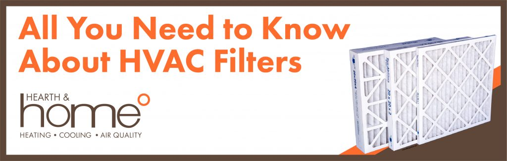 All you need to know about HVAC filters.