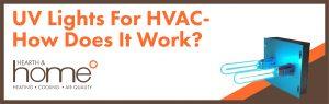 UV Lights for HVAC- How does it work?