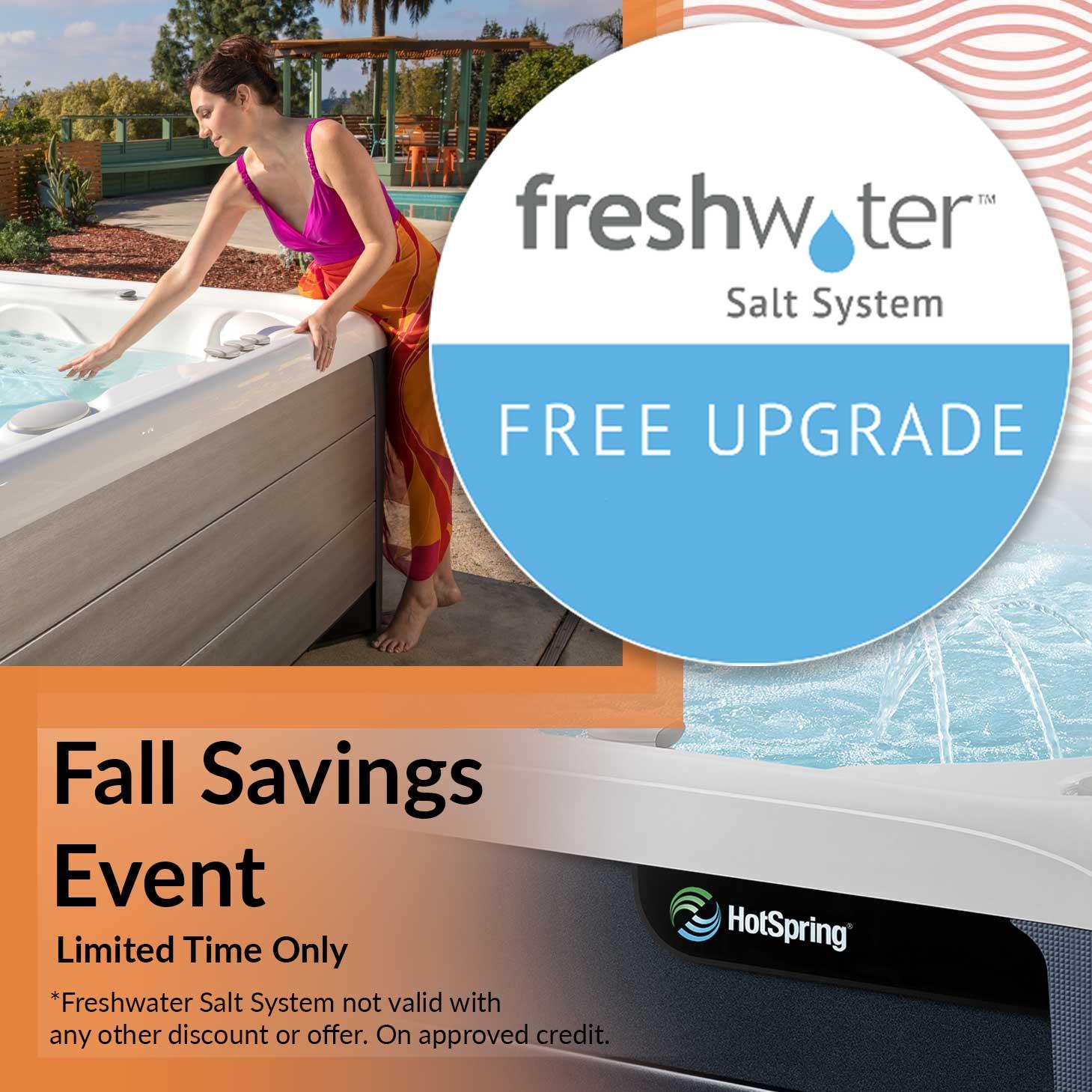 Fall Savings Event – Free Freshwater Upgrade