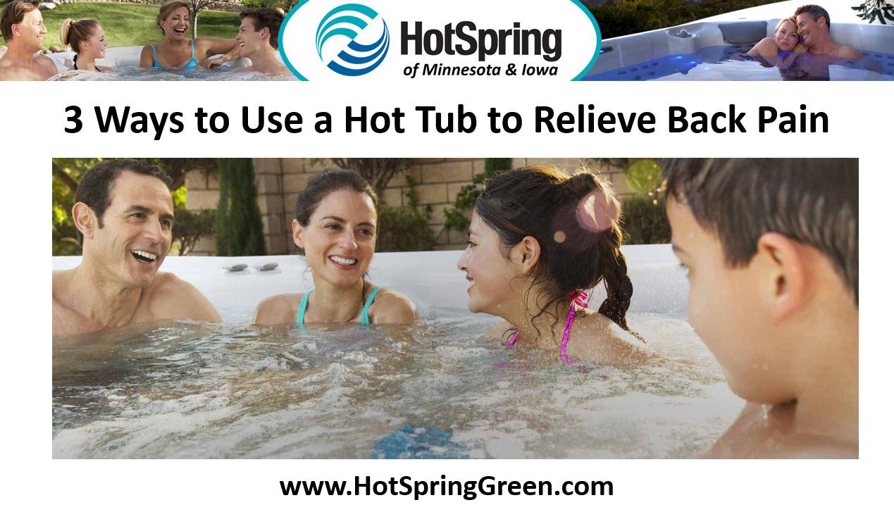 3 Ways to Use a Hot Tub to Relieve Back Pain, Used Hot Tubs Minneapolis