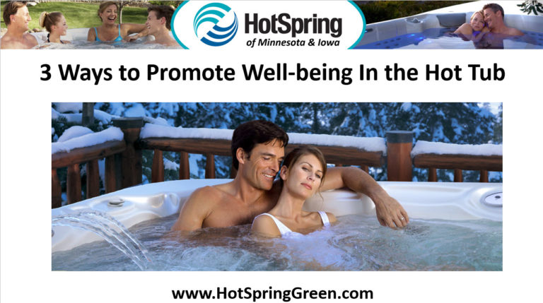 3 Ways to Promote Well-being In the Spa, Hot Tubs and Saunas Des Moines