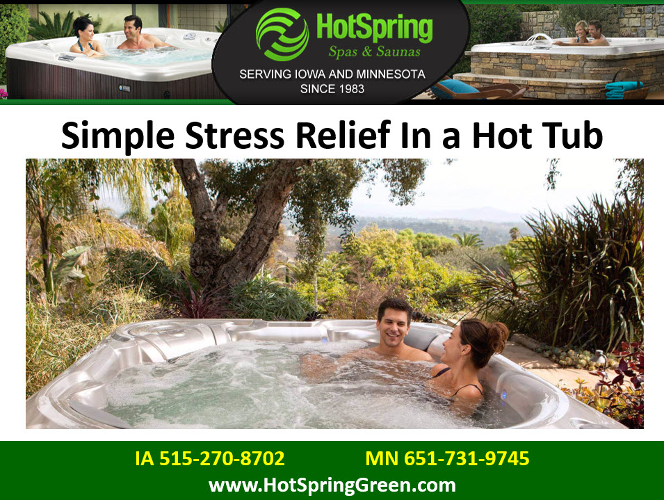 Simple Stress Relief In a Hot Tub, Used Hot Tubs Minneapolis