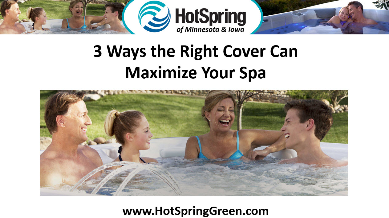 Maximize Your Spa with the Right Cover, Hot Tubs Woodbury