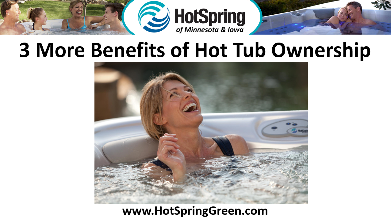 Benefits of Portable Spa Ownership, Hot Tubs Des Moines
