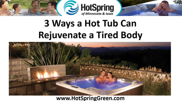 Rejuvenate a Tired Body, Hot Tub Sale Des Moines