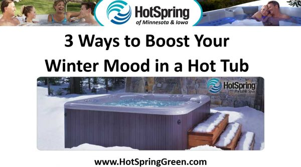 3 Ways to Boost Your Winter Mood in a Spa, Hot Tub Prices MN