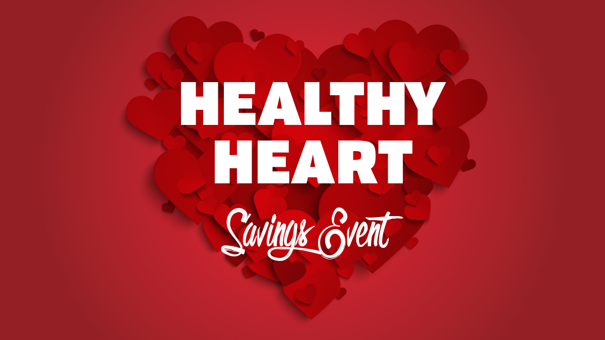 Heart Healthy Savings Event
